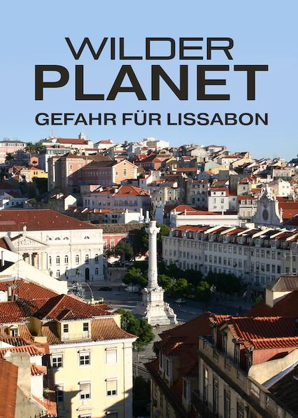 Wild Planet – Lisbon in Jeopardy